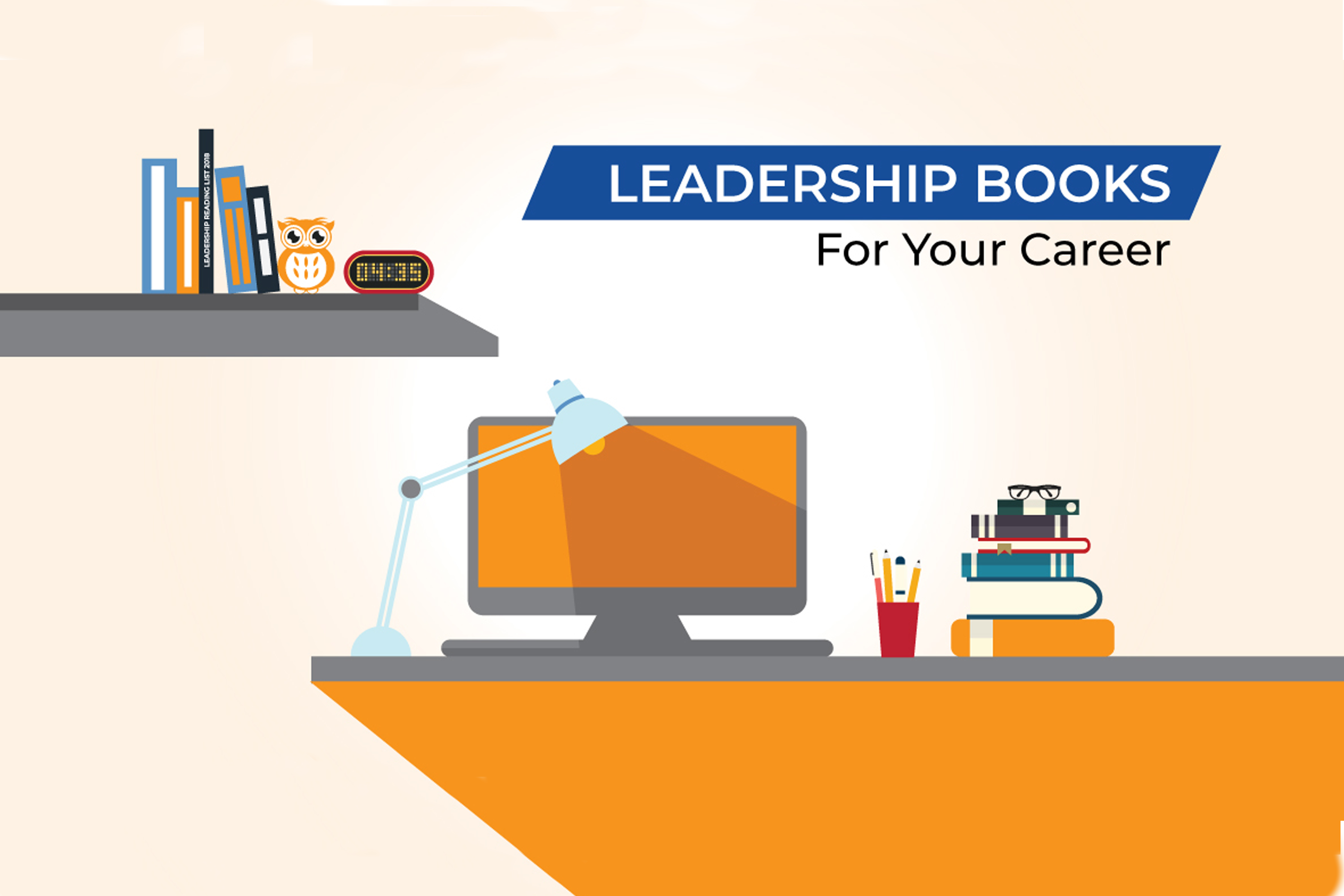 Best Leadership Books 2019 The 5 best leadership books you must read in 2019